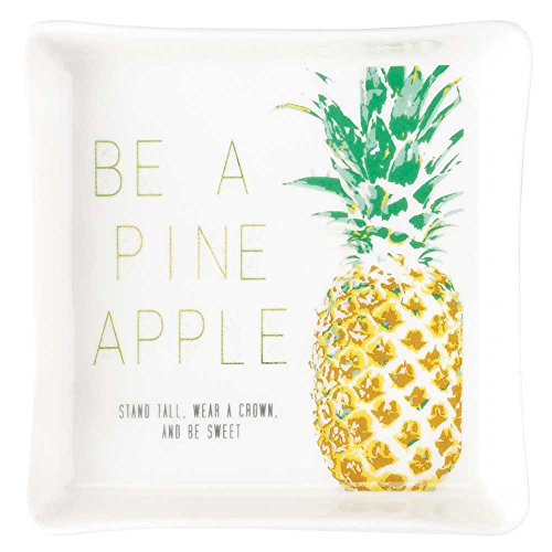 Porcelain Pineapple (Be a Pineapple Wear a Crown Be Sweet 4 x 4 White Porcelain Decorative Tray)