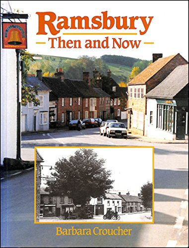 Ramsbury Then and Now
