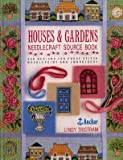 img - for Houses and Gardens Needlecraft Source Book: 250 Designs for Cross Stitch, Needlepoint and Embroidery by Lindy Tristram (1994-11-01) book / textbook / text book