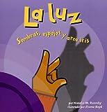 La Luz, Natalie M. Rosinsky, 1404825037
