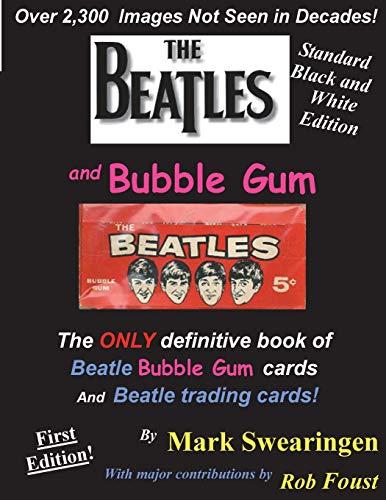The Beatles and Bubble Gum Standard Edition [Swearingen, Mr Mark] (Tapa Blanda)