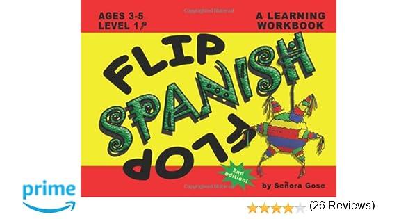 Flip Flop Spanish: Ages 3-5: Level 1 (Book + CD): Senora Gose ...