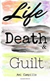 img - for Life, Death, and Guilt book / textbook / text book