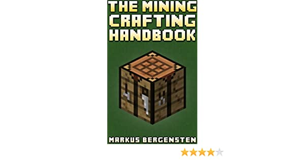 The Complete Crafting Handbook (For Minecraft): Your Complete Guide ...