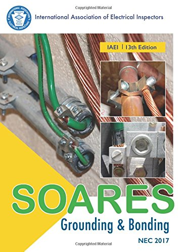 Soares Book On Grounding And Bonding  13Th Edition  Nec 2017