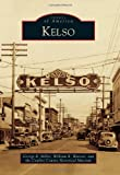 Kelso, George R. Miller and William R. Watson, 0738575461