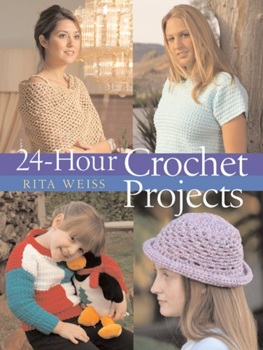 24-Hour Crochet Projects (24 Hours)