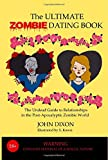 The Ultimate Zombie Dating Book, John Dixon, 1489561315