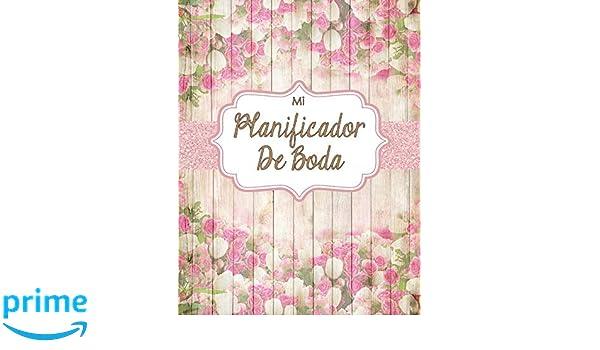 Mi Planificador De Boda: Un Organizador de Bodas, Libro ...