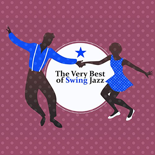 The Very Best of Swing Jazz: Retro Party from 1940s, Vintage Club Music, Cafè (Jazz Retro Music)