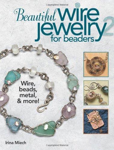 Beautiful Wire Jewelry (Beautiful Wire Jewelry for Beaders 2 by Irina Miech (2010-10-01))