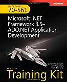 MCTS Self-Paced Training Kit (Exam 70-561): Microsoft® .NET Framework 3.5—ADO.NET Application Development: Microsoft .NET Framework 3.5 ADO.NET ... Book/CD/DVD Package (Developer Certification)