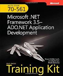 MCTS Self-Paced Training Kit (Exam 70-561): Microsoft® .NET Framework 3.5—ADO.NET Application Development: Microsoft .Net Framework 3.5--ADO.NET Application Development (Microsoft Press Training Kit)
