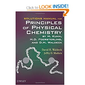 Solutions Manual for Principles of Physical Chemistry David H. Waldeck