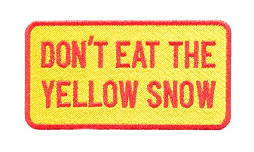 Don't Eat The Yellow Snow Patch 9.5cm - Ski - Skiing - Snowboard - Snowboarder - Snowboarding - Winter - Beanie - Hat - Jacket -Coat