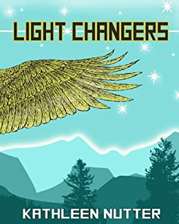 Light Changers by [Nutter, Kathleen]
