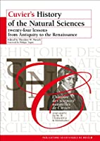 Cuvier's History of the Natural Sciences: Twenty-four Lessons from Antiquity to the Renaissance (English and French Edition)