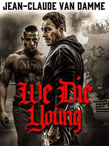 We Die Young ()