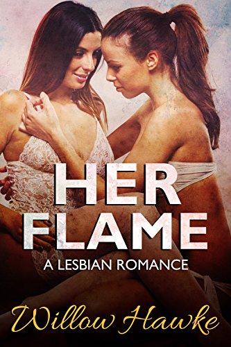 Her Flame: A Lesbian Romance (Lesbian Sex Stories Book 4)