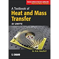 A Textbook of Heat and Mass Transfer (SI Units)