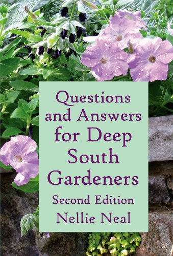 Questions and Answers for Deep South Gardeners by [Neal, Nellie]