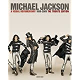 Michael Jackson - A Visual Documentary 1958-2009: The Official Tribute Edition Authorized by Michael Jackson