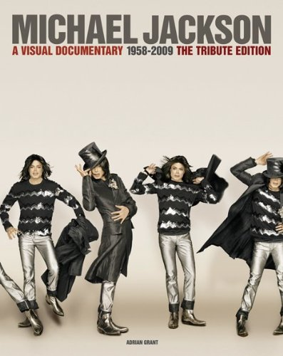 Michael Jackson: A Visual Documentary the Official Tribute Edition