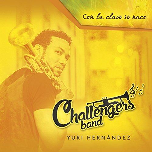 Challengers Band, Con la Clave Se Nace