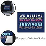 """Signs Of Justice We Believe Women Bumper Sticker (6""""x4.5"""") - w/Protective Gloss Finish"""