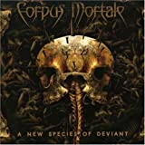 A New Species Of Deviant by Corpus Mortale (2007-11-06)