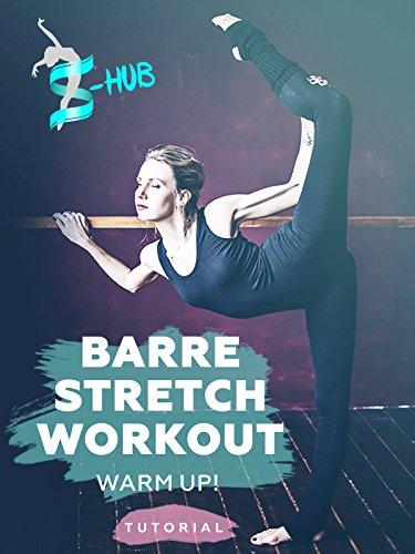 Barre stretch workout - warm up!