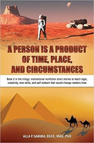 Image result for A PERSON IS A PRODUCT OF TIME, PLACE, AND CIRCUMSTANCES