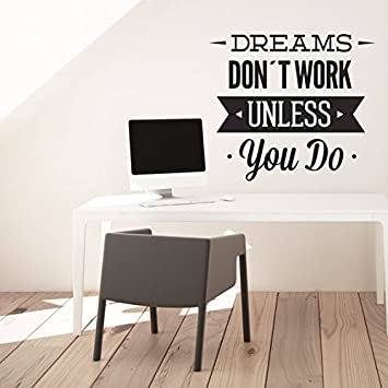 Dreams Dont Work Unless You Do Inspirativ Zitat Aufkleber Deko Buro