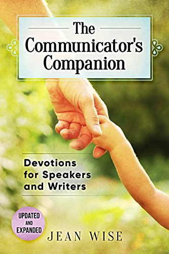 The Communicator's Companion: Devotions for Speakers and Writers