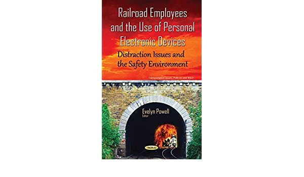 Railroad Employees and the Use of Personal Electronic