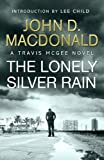 Front cover for the book The Lonely Silver Rain by John D. MacDonald