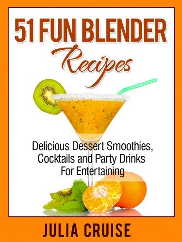 Fun Blender Recipes Delicious Entertaining ebook product image