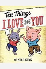 Ten Things I Love About You Kindle Edition