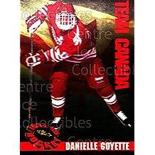 Danielle Goyette Hockey Card 1994 Classic Hockey Women of Hockey #7 Danielle Goyette