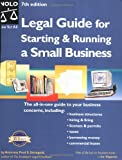 Legal Guide for Starting and Running a Small Business, Fred S. Steingold, 0873379101