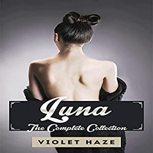 Luna: The Complete Collection Audiobook