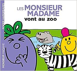 Les Monsieur Madame Au Zoo Amazon Fr Roger Hargreaves