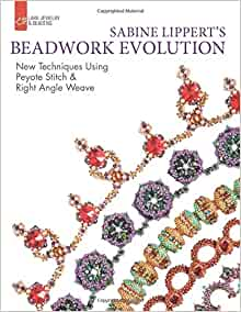 Sabine Lippert's Beadwork Evolution: New Techniques Using Peyote