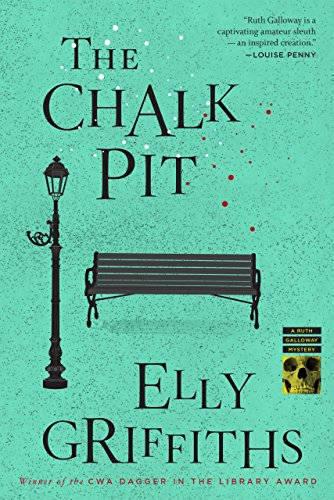 The Chalk Pit (Ruth Galloway Mysteries Book - Chalk Killing
