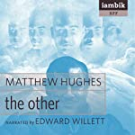 The Other | Matthew Hughes
