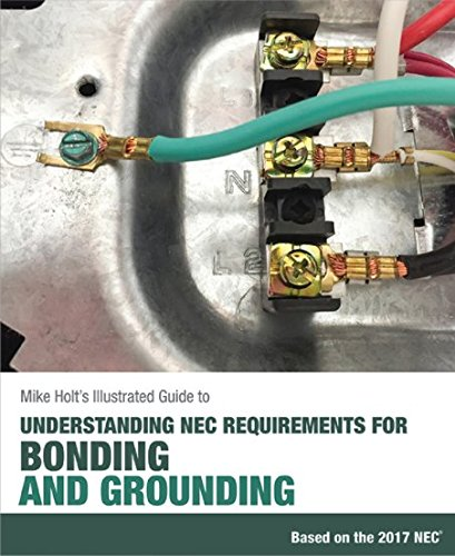 Mike Holt S Illustrated Guide To Understanding NEC