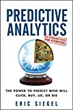 img - for Predictive Analytics: The Power to Predict Who Will Click, Buy, Lie, or Die by Eric Siegel (2013-02-19) book / textbook / text book