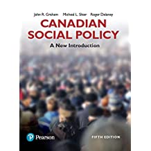 Canadian Social Policy: A New Introduction,