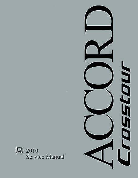 amazon com 2010 honda crosstour shop service repair manual book rh amazon com 2010 Honda Crosstour Specifications 2010 Honda Crosstour Cargo Area