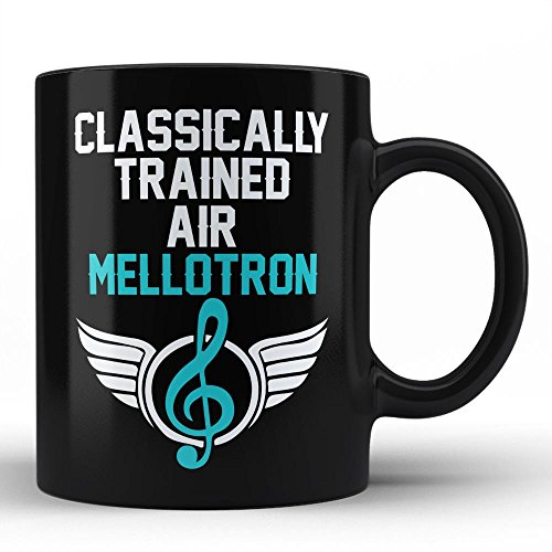 Classically Trained Mellotron Player Best Birthday Anniversary Graduation Gift for Honoring Mellotron Instrument Player White Coffee Mug By HOM